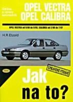 Kniha OPEL VECTRA/CALIBRA /75 - 204 PS a diesel/ 9/88 - 7/97